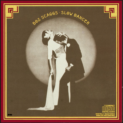 アルバム/Slow Dancer/Boz Scaggs