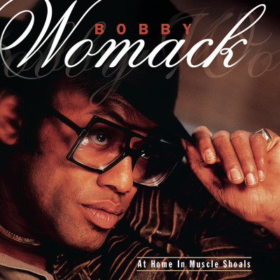 シングル/Never Let Nothing Get the Best of You/Bobby Womack