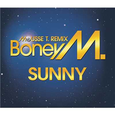 シングル/Sunny (Mousse T. Sexy Disco Club Mix)/Boney M.