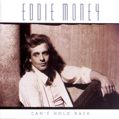 アルバム/Can't Hold Back/Eddie Money