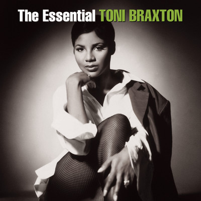 アルバム/The Essential Toni Braxton/Toni Braxton