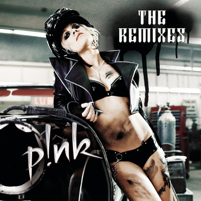 アルバム/P!nk: The Remixes EP/P!nk