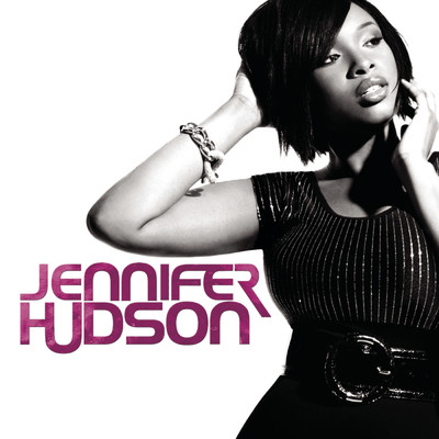 And I Am Telling You I'm Not Going (Highlights Version)/Jennifer Hudson