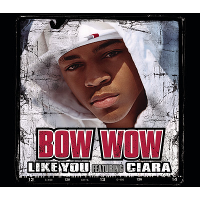 アルバム/Like You feat.Ciara/Bow Wow