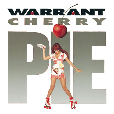シングル/Cherry Pie/Warrant