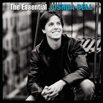 アルバム/The Essential Joshua Bell/Joshua Bell