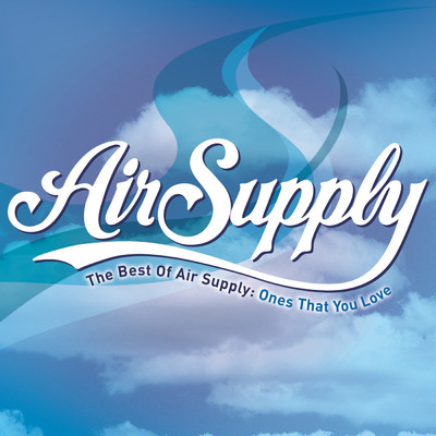 アルバム/The Best of Air Supply: Ones That You Love/Air Supply