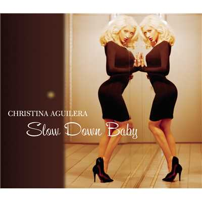 アルバム/Slow Down Baby/Christina Aguilera