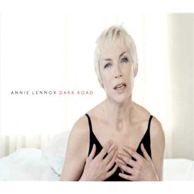 シングル/Dark Road (Acoustic)/Annie Lennox