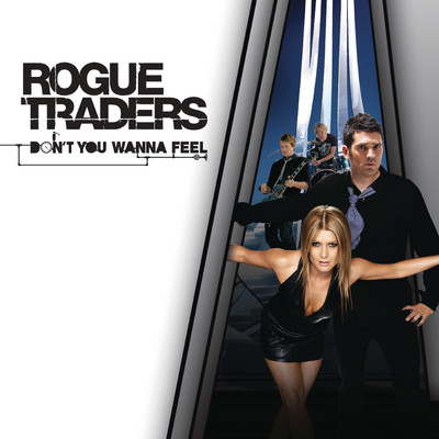 アルバム/Don't You Wanna Feel/Rogue Traders