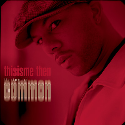 アルバム/thisisme then: the best of common/コモン