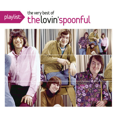 アルバム/Playlist: The Very Best Of The Lovin' Spoonful/The Lovin' Spoonful