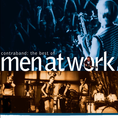 アルバム/The Best Of Men At Work: Contraband/Men At Work