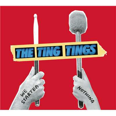 シングル/That's Not My Name/The Ting Tings