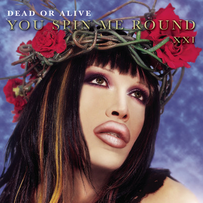 シングル/You Spin Me Round (Like a Record)/Dead Or Alive