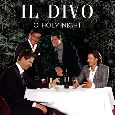 シングル/O Holy Night/Il Divo