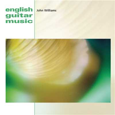 アルバム/English Guitar Music/John Williams