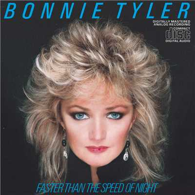 アルバム/Faster Than The Speed Of Night/Bonnie Tyler