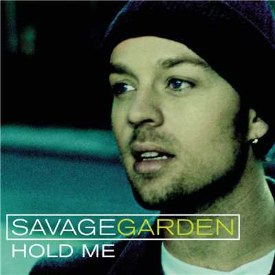 アルバム/Hold Me/Savage Garden