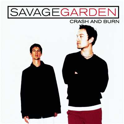 アルバム/Crash And Burn/Savage Garden