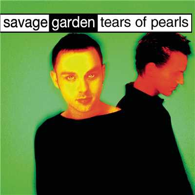 アルバム/Tears Of Pearls/Savage Garden