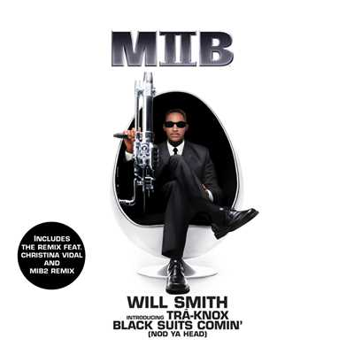 シングル/Black Suits Comin' (Nod Ya Head) (Album Version)/Will Smith introducing TRA-KNOX;TRA-Knox