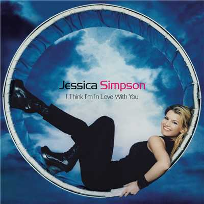 アルバム/I Think I'm In Love With You - EP/Jessica Simpson