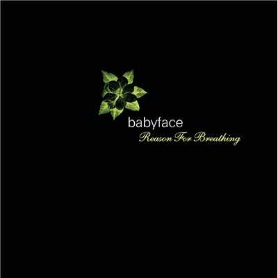 アルバム/Reason For Breathing/Babyface