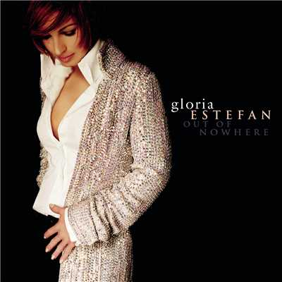 アルバム/Out Of Nowhere/Gloria Estefan