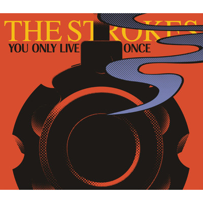 シングル/You Only Live Once/The Strokes