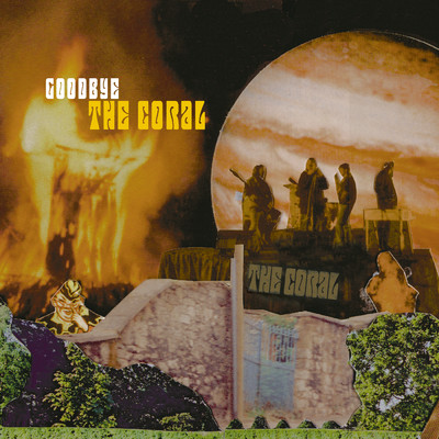 Goodbye/The Coral