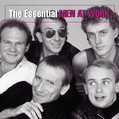 アルバム/The Essential Men At Work/Men At Work