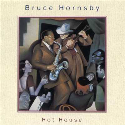 シングル/Hot House Ball/Bruce Hornsby