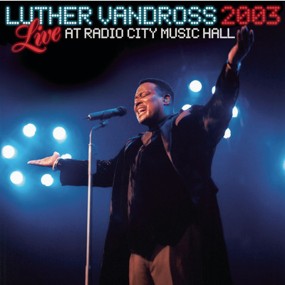 アルバム/Live Radio City Music Hall 2003/Luther Vandross