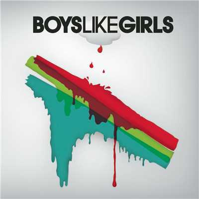 シングル/The Great Escape/Boys Like Girls