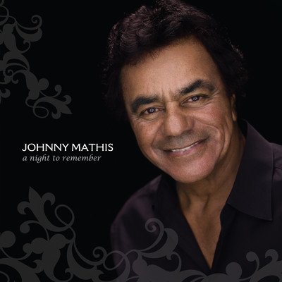 シングル/A Night To Remember (Album Version) feat.Gladys Knight/Johnny Mathis