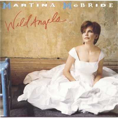 アルバム/Wild Angels/Martina McBride