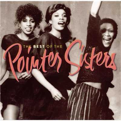 The Best Of The Pointer Sisters/The Pointer Sisters