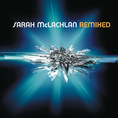 アルバム/Remixed/Sarah McLachlan
