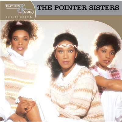アルバム/Platinum & Gold Collection/The Pointer Sisters