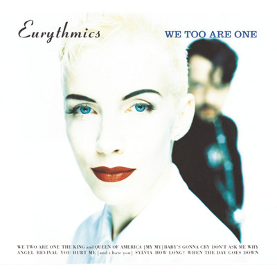 アルバム/We Too Are One/Eurythmics