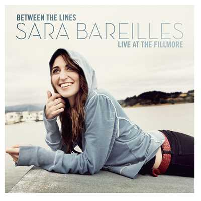 アルバム/Between The Lines: Sara Bareilles Live At The Fillmore/Sara Bareilles