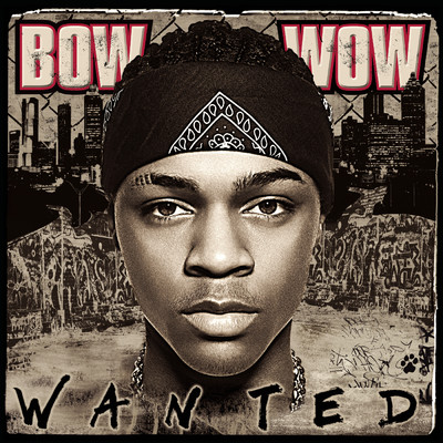 アルバム/Wanted/Bow Wow