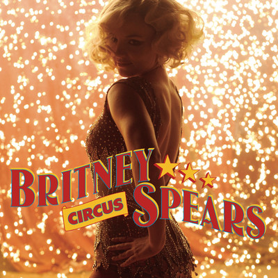 シングル/Circus (Linus Loves Remix)/Britney Spears