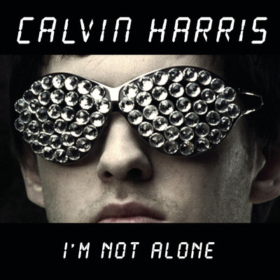 アルバム/I'm Not Alone (Remixes)/Calvin Harris