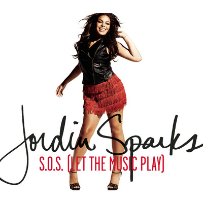 シングル/S.O.S. (Let the Music Play)/Jordin Sparks