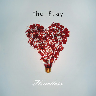 シングル/Heartless (Swinghouse Session - 2009)/The Fray
