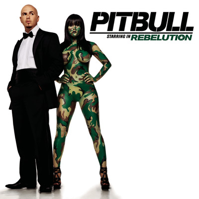 アルバム/Pitbull Starring In Rebelution/Pitbull