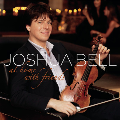 アルバム/At Home With Friends/Joshua Bell