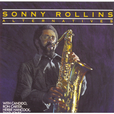 アルバム/Alternatives/Sonny Rollins